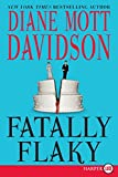 Davidson, Diane Mott: Fatally Flaky (Goldy Culinary Mysteries, No. 15)