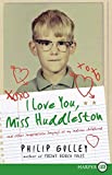 Gulley, Philip: I Love You, Miss Huddleston LP: And Other Inappropriate Longings of My Indiana Childhood