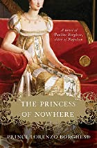 The Princess of Nowhere: A Novel by Lorenzo…