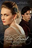 Dolby, Tom: The Trust: A Secret Society Novel