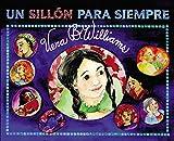 Williams, Vera B.: A Chair for Always (Spanish edition): Un sillon para siempre