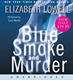 Lowell, Elizabeth: Blue Smoke and Murder Low Price CD