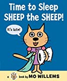 Willems, Mo: Time to Sleep, Sheep the Sheep! (Cat the Cat)