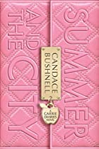 Summer and the City: A Carrie Diaries Novel…