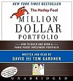 Gardner, David: The Motley Fool Million Dollar Portfolio CD