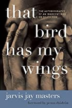 That Bird Has My Wings: The Autobiography of…