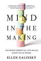 Mind in the Making: The Seven Essential Life…