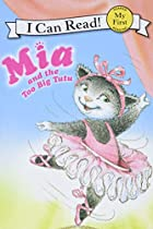 Mia and the Too Big Tutu by Robin Farley