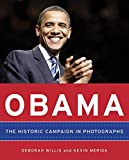 Willis, Deborah: Obama: The Historic Campaign in Photographs