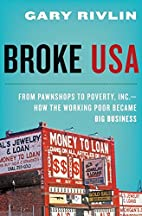 Broke, USA: From Pawnshops to Poverty, Inc.…