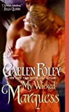 Foley, Gaelen: My Wicked Marquess