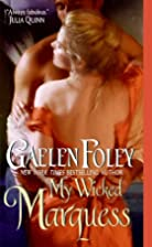 My Wicked Marquess by Gaelen Foley
