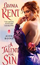 A Talent for Sin by Lavinia Kent