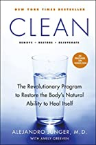 Clean: The Revolutionary Program to Restore…