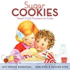 Sugar Cookies: Sweet Little Lessons on Love…
