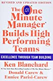Blanchard, Ken: The One Minute Manager Builds High Performing Teams: New and Revised Edition