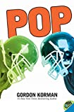 Korman, Gordon: Pop