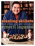 Lagasse, Emeril: Sizzling Skillets and Other One-Pot Wonders