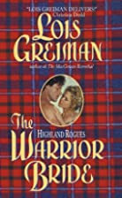 The Highland Rogues: Warrior Bride by Lois…