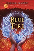 The Healing Wars: Book II: Blue Fire by…