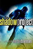 Brennan, Herbie: The Shadow Project