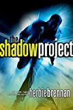 Brennan, Herbie: The Shadow Project (Shadow Project Adventure)