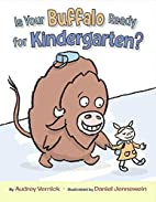 Is Your Buffalo Ready for Kindergarten? by…
