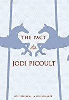 The Pact: A Love Story (P.S.) by Jodi…