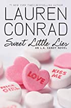 Sweet Little Lies: An L.A. Candy Novel by…