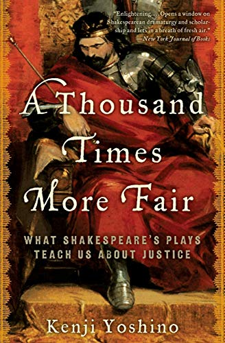 a-thousand-times-more-fair-what-shakespeares-plays-teach-us-about-justice