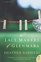 The Lace Makers of Glenmara: A Novel by…