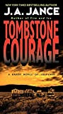 Jance, Judith A.: Tombstone Courage