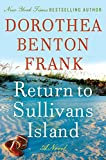 Frank, Dorothea Benton: Return to Sullivans Island LP: A Novel (Lowcountry Tales)