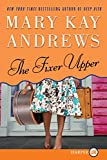 Andrews, Mary Kay: The Fixer Upper LP: A Novel