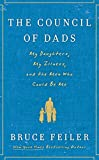 Feiler, Bruce: The Council of Dads: My Daughters, My Illness, and the Men Who Could Be Me