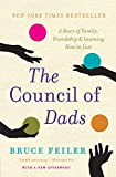 Feiler, Bruce: The Council of Dads: A Story of Family, Friendship & Learning How to Live