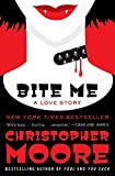 Moore, Christopher: Bite Me: A Love Story