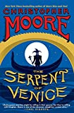 Moore, Christopher: The Serpent of Venice: A Novel