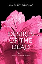 Desires of the Dead: A Body Finder Novel by…