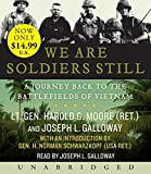 Moore, Harold G.: We are Soldiers Still Low Price CD