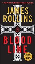 Bloodline: A Sigma Force Novel (Sigma Force…