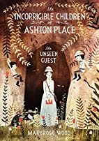 The Incorrigible Children of Ashton Place:…