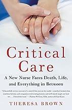 Critical Care: A New Nurse Faces Death,…