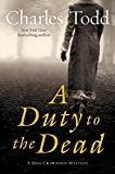 Todd, Charles: A Duty to the Dead: A Bess Crawford Mystery (Bess Crawford Mysteries)