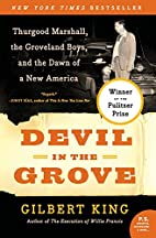 Devil in the Grove: Thurgood Marshall, the…