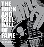 The Rock and Roll Hall of Fame: The First 25…