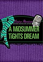 A Midsummer Tights Dream (Misadventures of…