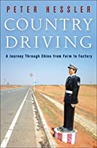 Country Driving: A Chinese Road Trip by…