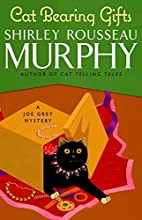 Cat Bearing Gifts: A Joe Grey Mystery by…