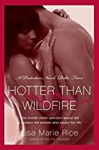 Hotter Than Wildfire: A Protectors Novel:…